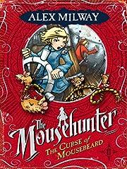 The Curse of Mousebeard (Mousehunter…