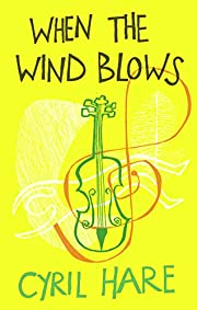 When the Wind Blows de Cyril Hare