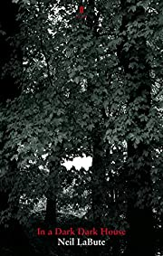 In a Dark Dark House de Labute N