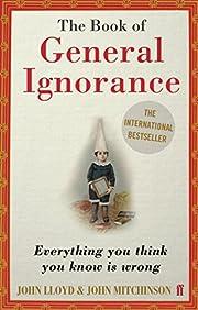 The Book of General Ignorance av John Lloyd