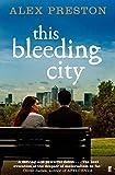 This Bleeding City