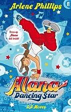 Alana Dancing Star: LA Moves by Arlene…