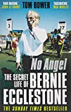No angel : the secret life of Bernie Ecclestone / Tom Bower