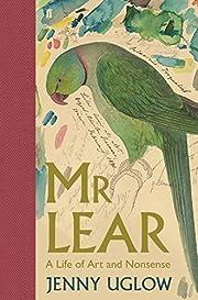 Mr Lear: A Life of Art and Nonsense por…