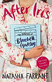 After Iris: The Diaries of Bluebell Gadsby…
