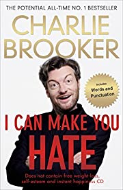 I Can Make You Hate di Charlie Brooker