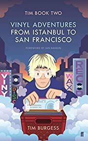 Tim Book Two: Vinyl Adventures from Istanbul…
