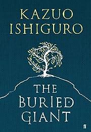 The Buried Giant av Kazuo Ishiguro