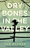 Dry bones in the valley / Tom Bouman