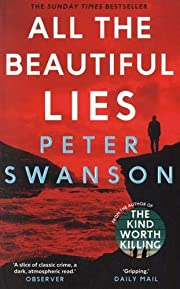 All the Beautiful Lies af Peter Swanson