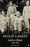 Philip Larkin: Letters Home (Faber Poetry), Larkin, Philip
