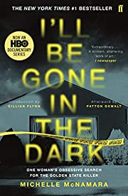 I'll Be Gone in the Dark – tekijä:…