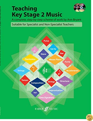 Teaching Key Stage 2 Music A Complete Step By Step Scheme Of Work ...