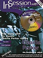 In Session With Charlie Parker Asax/CD