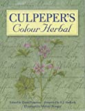 Culpeper's colour herbal / edited by David Potterton ; foreword by E.J. Shellard ; illustrated by Michael Stringer
