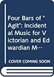 Four bars of 'Agit' incidental music for Victorian and Edwardian melodrama : authentic all-purpose music ... / by Alfred Edward Cooper ... ; [edited by] David Mayer and Matthew Scott ; with a preface by Sir Peter Hall
