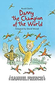 Danny the Champion of the World por Roald…