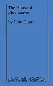 House of Blue Leaves de John Guare