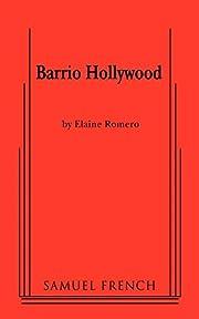 Barrio Hollywood de Elaine Romero