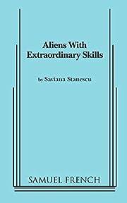 Aliens with Extraordinary Skills de Saviana…