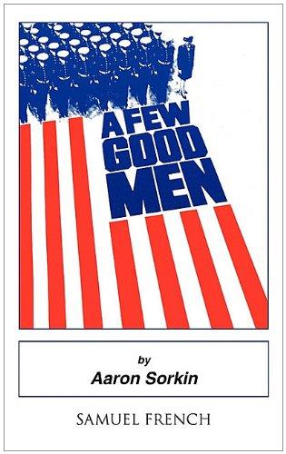 A Few Good Men written by Aaron Sorkin