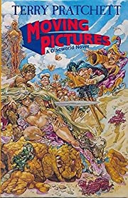 Moving pictures por Terry Pratchett