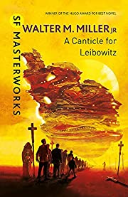 A Canticle For Leibowitz (S.F. MASTERWORKS)…