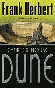 Chapter House Dune: The Sixth Dune Novel –…