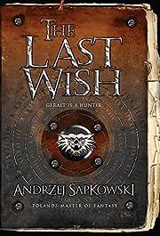 The Last Wish (GOLLANCZ S.F.) av Andrzej…