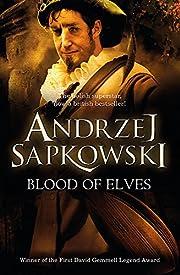 blood of elves – tekijä: Andrzej…