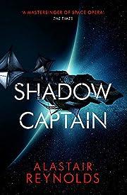 Shadow Captain de Alastair Reynolds
