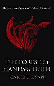 The Forest of Hands and Teeth af Carrie Ryan