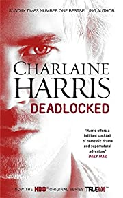 Deadlocked: A True Blood Novel av Charlaine…