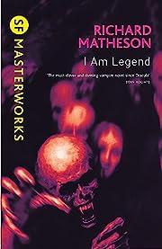 I Am Legend (SF Masterworks) por Richard…