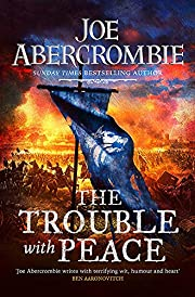 The Trouble With Peace: Book Two (The Age of…