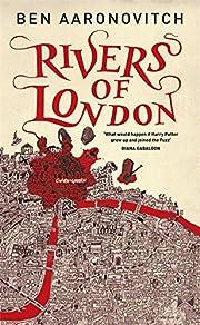 Rivers of London de Ben Aaronovitch