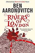 Rivers of London: 1 by Ben Aaronovitch