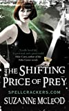 Shifting Price of Prey (Spellcrackers)