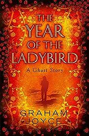 The Year of the Ladybird por Graham Joyce