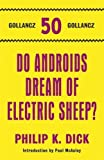 Do androids dream of electric sheep? : filmed as Blade Runner / Philip K. Dick