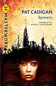 Synners (SF Masterworks) por Pat Cadigan