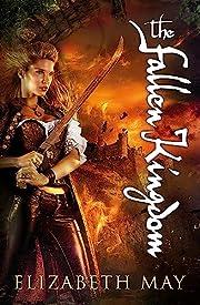 The Fallen Kingdom av Elizabeth May