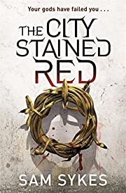 The City Stained Red: Bring Down Heaven Book…