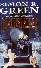Deathstalker (Gollancz) by Simon R. Green