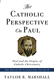 The Catholic Perspective on Paul: Paul and…