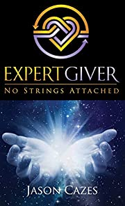 Expert Giver: No Strings Attached por Jason…