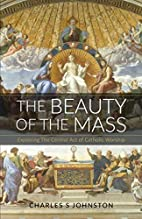 The Beauty Of The Mass: Exploring The…