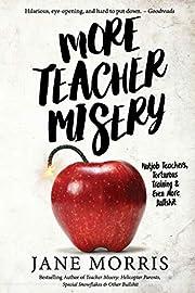 More Teacher Misery: Nutjob Teachers,…