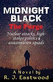 Midnight Black: The Purge por R. J. Eastwood