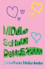 MiDdLe ScHoOl DaNcE 2000 – tekijä:…